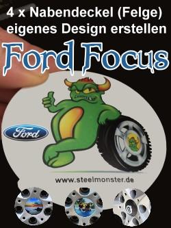 Designe Deine Felgen für den Ford Focus selber mit selbst erstelltem Motiv und Text für die Felgendeckel/Nabendeckel/Radkappen/Radnabenkappen/Felgenkappen/Felgenabdeckungen/Radnabenabdeckungen